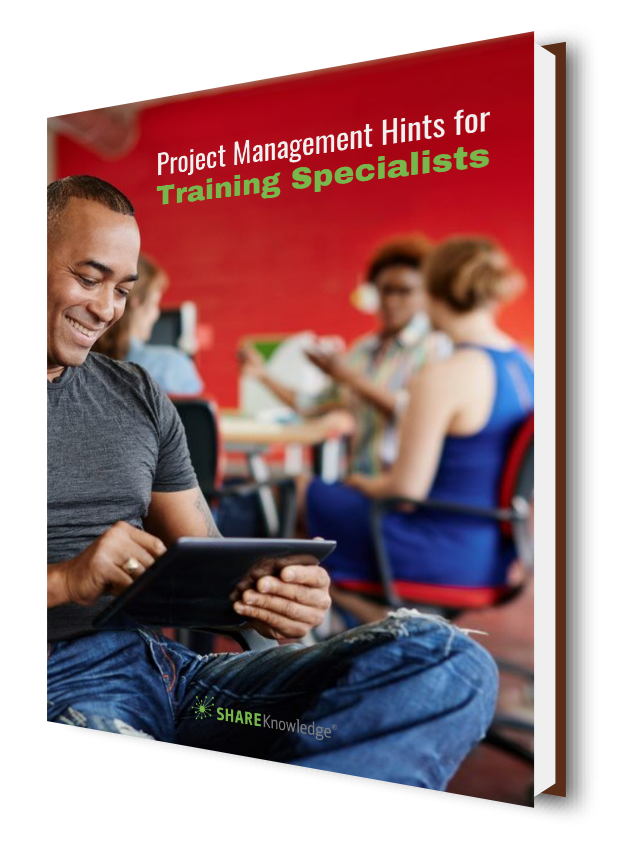 Project Management Hints for Training Specialists