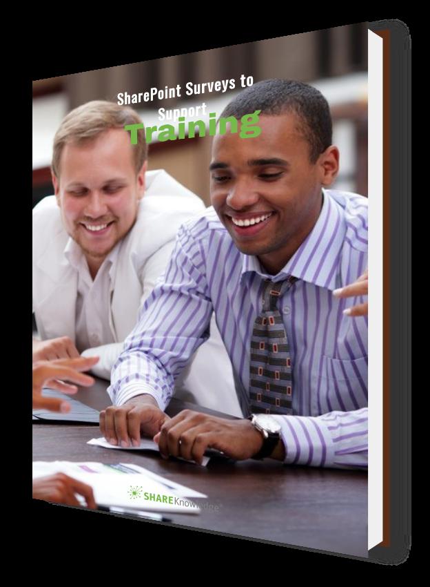 SharePoint Surveys to Support Training   ShareKnowledge